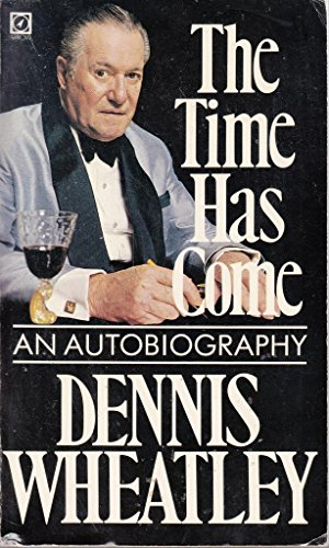 Time Has Come By Dennis Wheatley