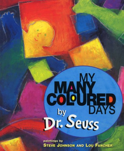My Many Coloured Days By Illustrated by Steve Johnson