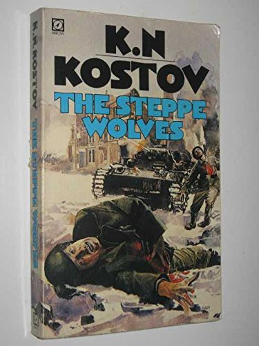 The Steppe Wolves By K.N. Kostov