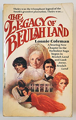 Legacy of Beulah Land By Lonnie Coleman