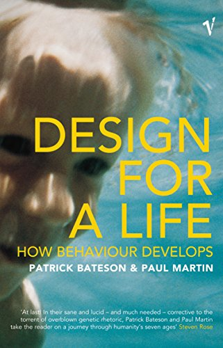 Design For A Life: How Behaviour Develops By Patrick Bateson
