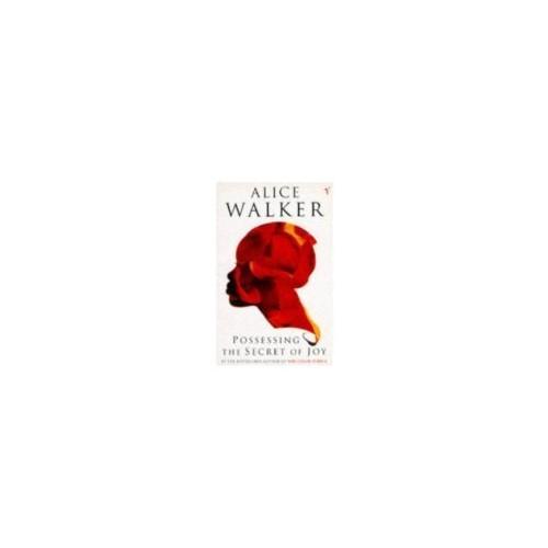 Possessing the Secret of Joy By Alice Walker