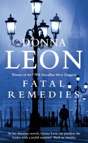 Fatal Remedies By Donna Leon