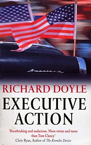Executive Action By Richard Doyle