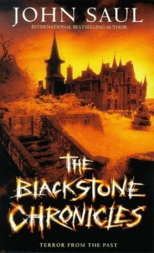 The Blackstone Chronicles By John Saul