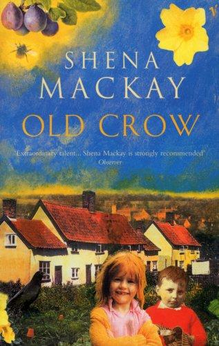 Old Crow By Shena Mackay