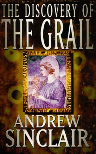Discovery Of The Grail By Andrew Sinclair