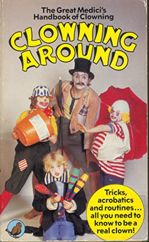 """Clowning Around By """"Great Medici"""""""