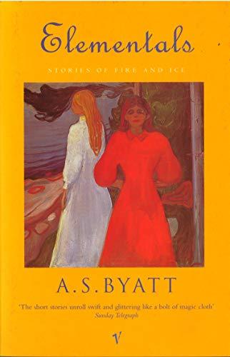 Elementals By A. S. Byatt