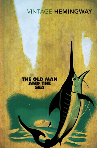 The Old Man and the Sea (Vintage Classics) By Ernest Hemingway