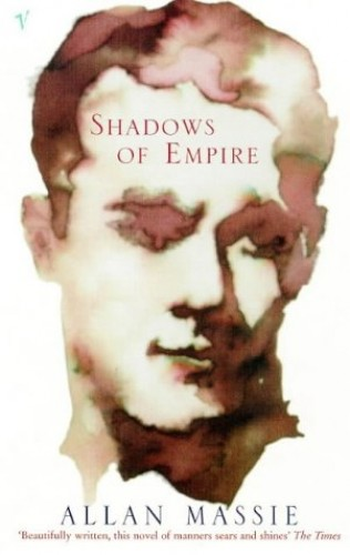 Shadows of Empire by Allan Massie