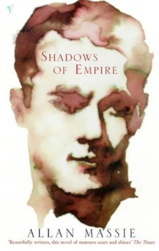 Shadows of Empire By Allan Massie