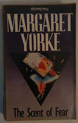 The Scent of Fear By Margaret Yorke
