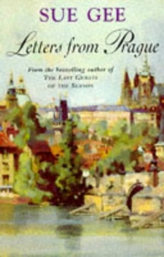 Letters from Prague By Sue Gee