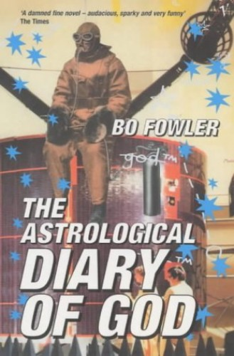 The Astrological Diary of God By Bo Fowler