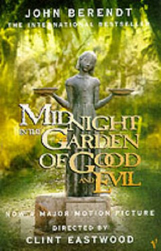 Midnight in the garden of good and evil a savanna by - Midnight in the garden of good and evil book ...