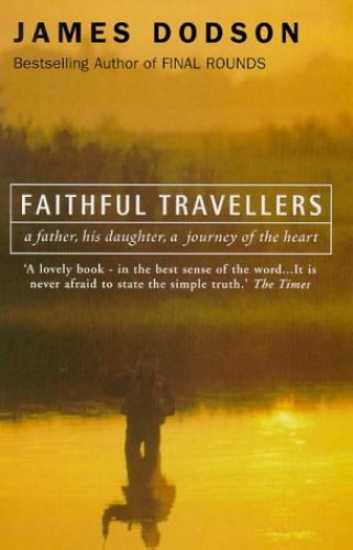 Faithful Travellers By James Dodson