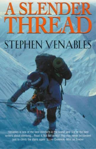 A Slender Thread By Stephen Venables