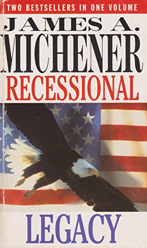 Legacy / Recessional By James Michener