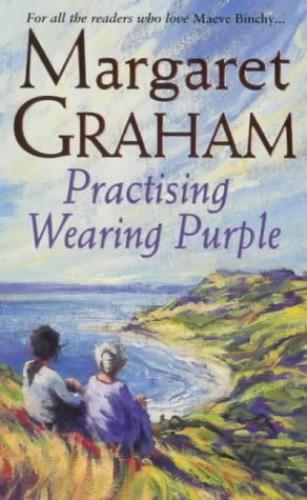 Practising Wearing Purple By Margaret Graham