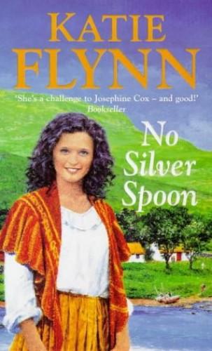 No Silver Spoon by Katie Flynn