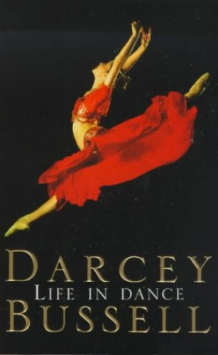 Life in Dance By CBE Darcey Bussell