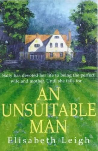 An Unsuitable Man By Elisabeth Leigh