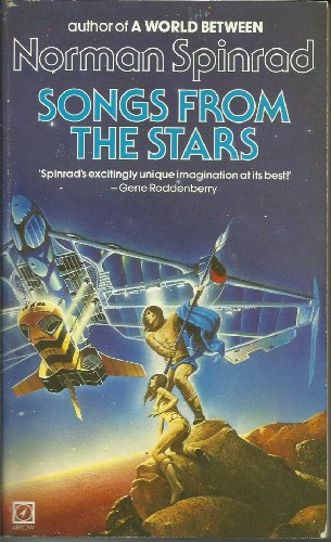 Songs from the Stars By Norman Spinrad