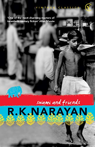 Swami And Friends (Vintage Classics) By R. K. Narayan
