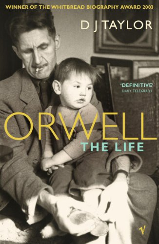 Orwell: The Life by D. J. Taylor