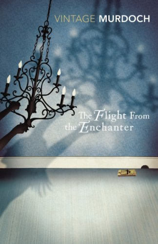The Flight From the Enchanter By Iris Murdoch