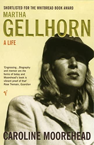 Martha Gellhorn von Caroline Moorehead