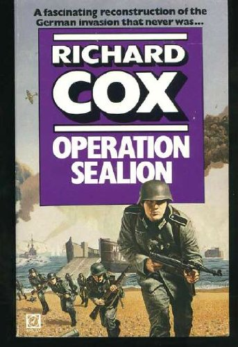 Operation Sea Lion By Richard Cox