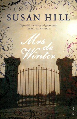 Mrs De Winter: Gothic Fiction By Susan Hill