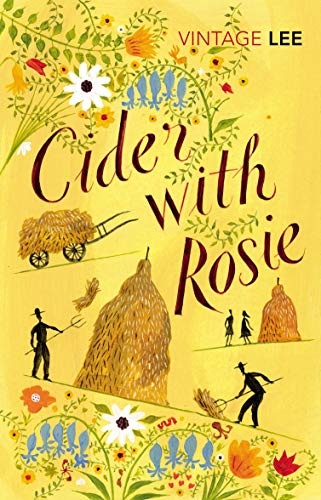 Cider With Rosie (Vintage Classics) By Laurie Lee