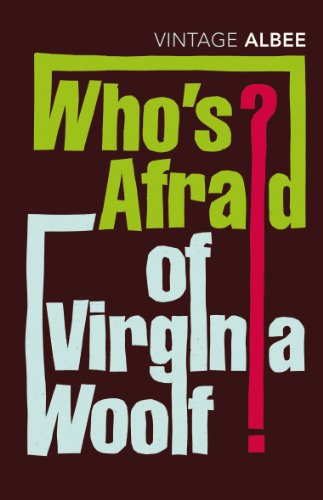 Who's Afraid Of Virginia Woolf (Vintage Classics) By Edward Albee