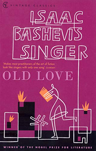 Old Love Stories By Isaac Bashevis Singer