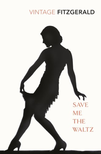Save Me The Waltz By Zelda Fitzgerald