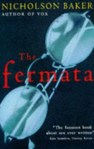 The Fermata By Nicholson Baker
