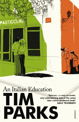 An Italian Education by Tim Parks