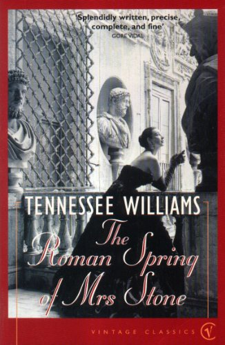 The Roman Spring Of Mrs Stone By Tennessee Williams