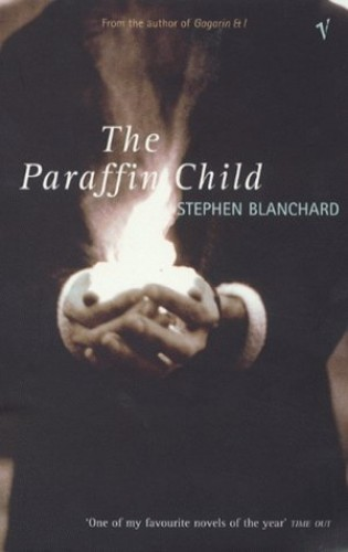 The Paraffin Child By Stephen Blanchard
