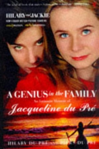 A Genius in the Family By Piers Du Pre