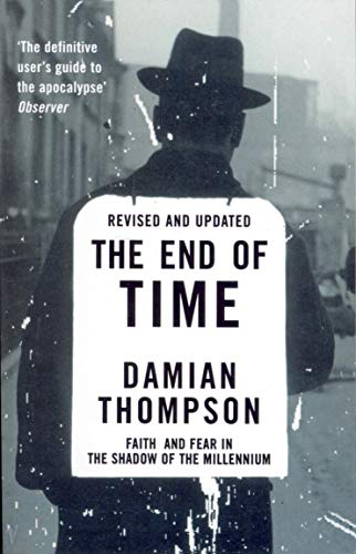 The End Of Time By Damian Thompson