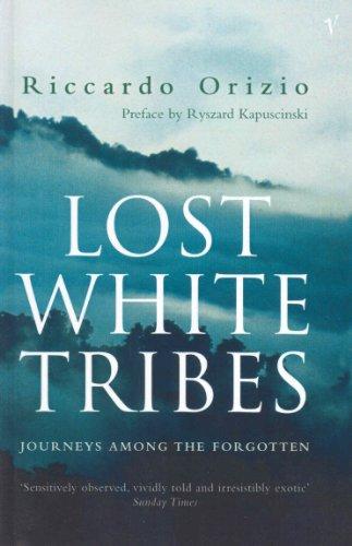 Lost White Tribes By Riccardo Orizio