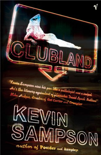 Clubland By Kevin Sampson