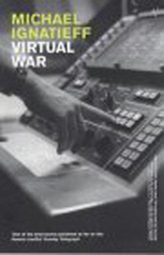 Virtual War By Michael Ignatieff