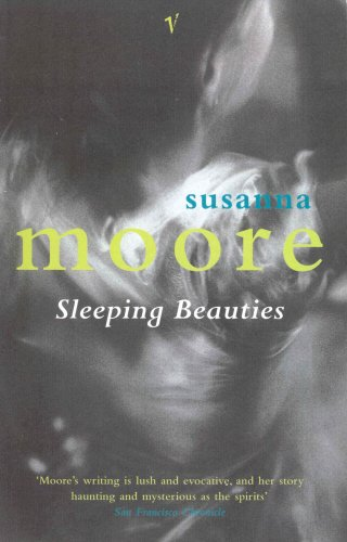 Sleeping Beauties By Susanna Moore