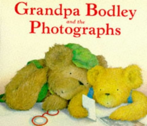 Grandpa Bodley and the Photographs (Red Fox picture books) By Caroline Castle