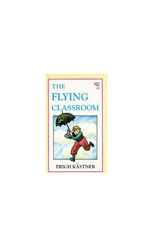 The Flying Classroom By Erich Kastner